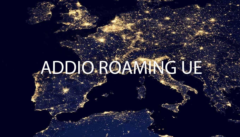 Roaming addio costi aggiuntivi da giugno 2017 for Addio roaming