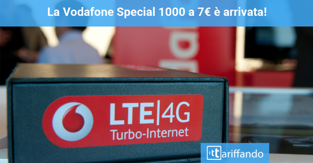 vodafone special 1000 a 7€